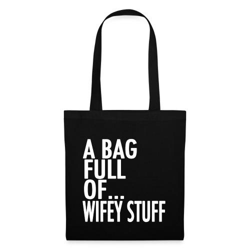 wifey stuff white png - Tote Bag