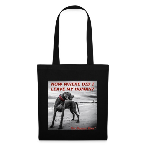 Where's My Human - Tote Bag