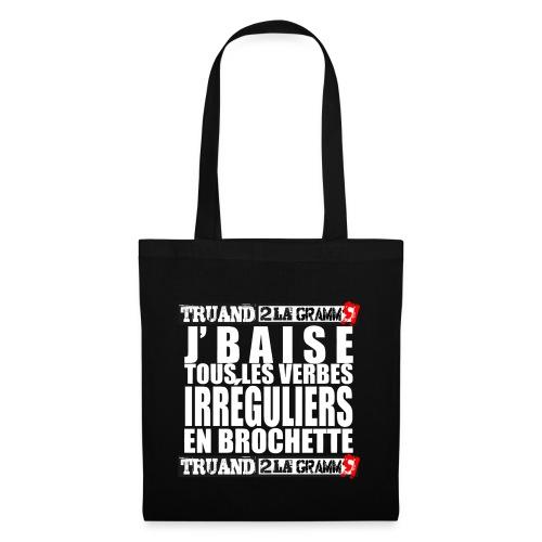 Je baise tous les verbes - Tote Bag