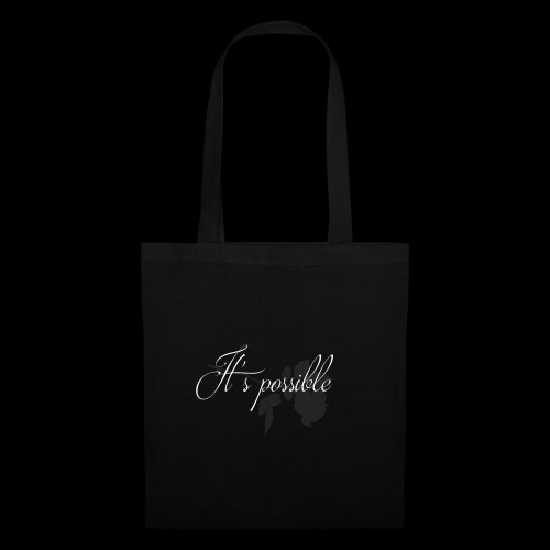 It's possible - Tote Bag