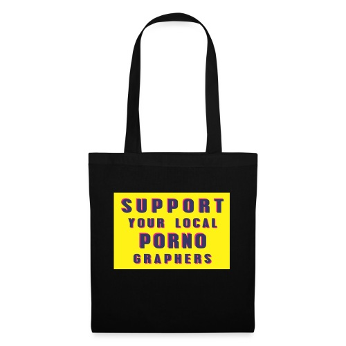 Support Your Local Pornographers - Bolsa de tela