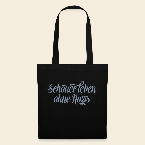Live better without Nazis - Tote Bag