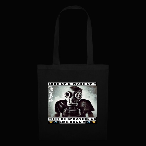 Sprayed Like Bugs!! Truth T-Shirts!! #WeatherWars - Tote Bag