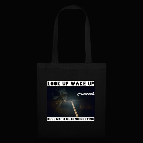 Look Up!! Wake Up!! 2 Truth T-Shirts! #Climate - Tote Bag