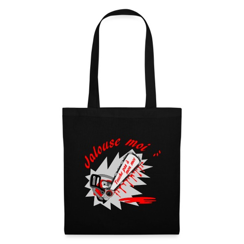 t shirt jalouse moi amour possessif humour FS - Tote Bag
