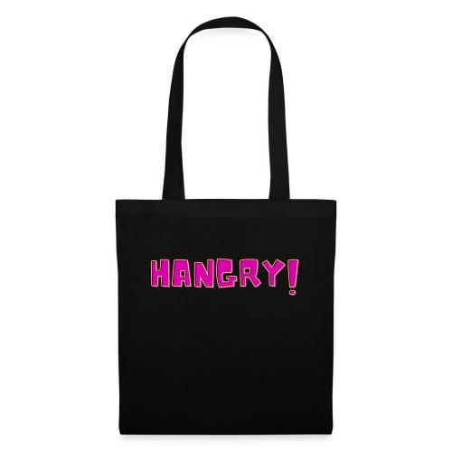 Don't make me hangry! - Tote Bag