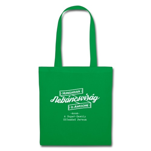 Nebáncsvirág - Hungarian is Awesome (white fonts) - Tote Bag