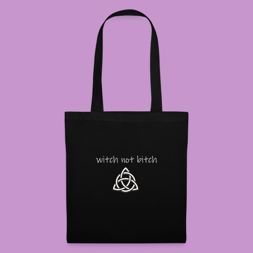 Witch not Bitch - Tote Bag