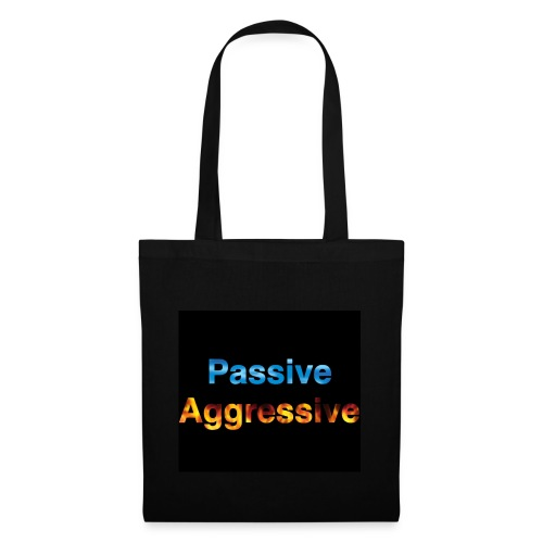 Passive aggressive - Tote Bag