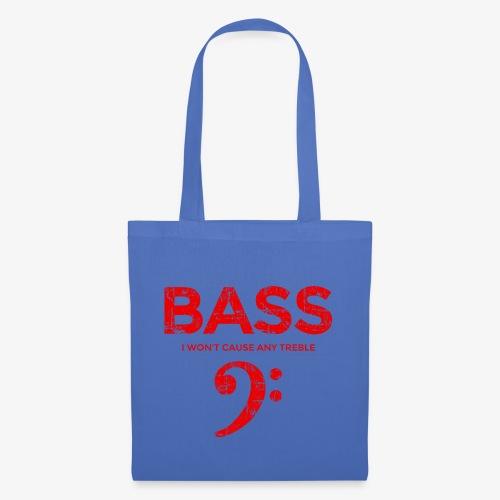 BASS I wont cause any treble (Vintage/Rot) Bassist - Stoffbeutel