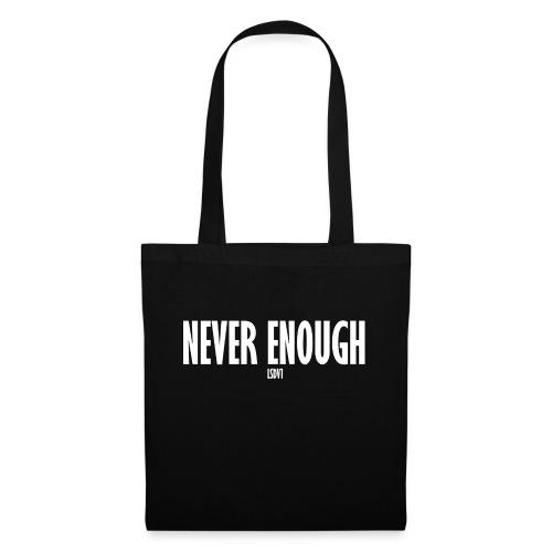 Le Son Des Villes : Never Enough [LSDV] - Tote Bag