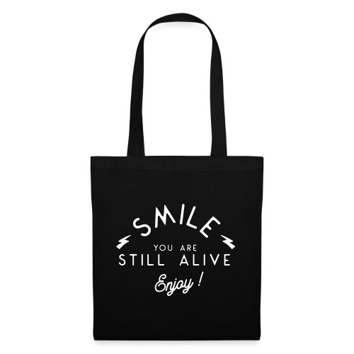 Souriez vous êtes vivant - Tote Bag