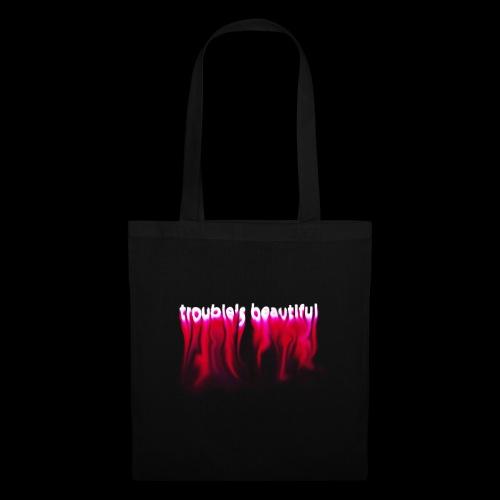 Trouble's Beautiful - Tote Bag