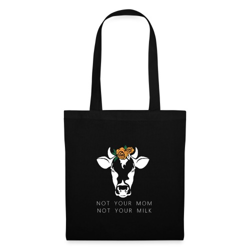 Not your mom not your milk - Tote Bag