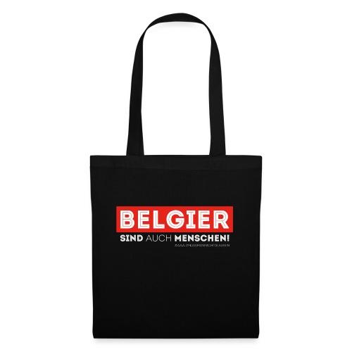 AAA Belgier sind auch Menschen - Stoffbeutel