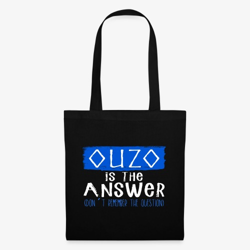 Ouzo is the answer - Stoffbeutel