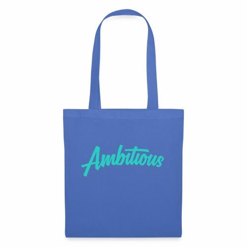 ambitiouslight - Tote Bag