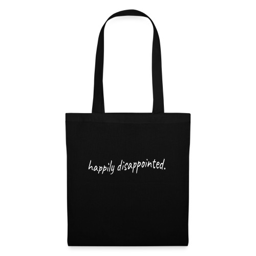 happily disappointed white - Tote Bag