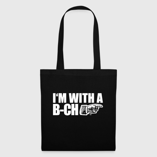 I m with a B CH - Tote Bag