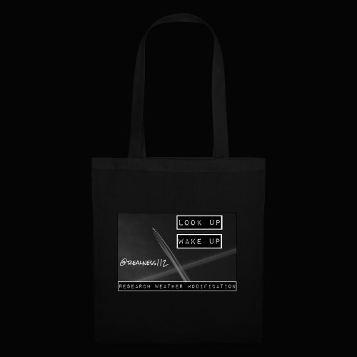 Look Up!! Wake Up!! Truth T-Shirts!! #WeatherWars - Tote Bag