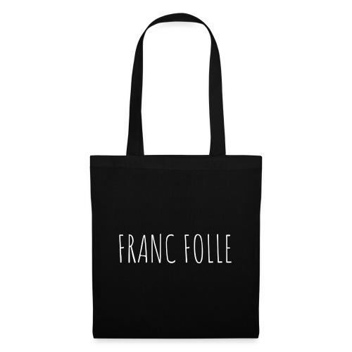Franc Folle - Sac en tissu