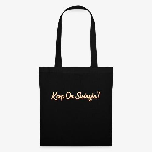 Keep On Swingin'! - Stoffbeutel