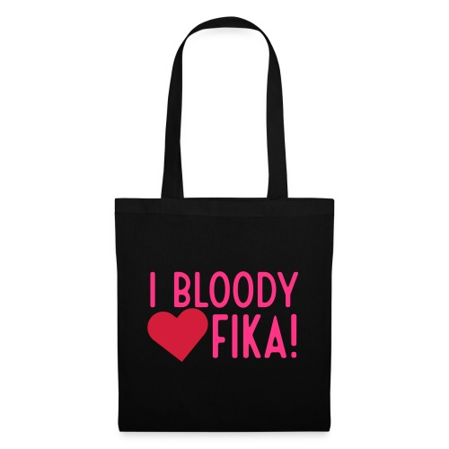 I bloody love fika - customizable colours - Kangaskassi