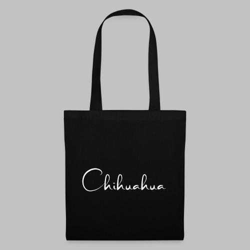 Chihuahua - das Motiv für die Hundeliebhaberin - Stoffbeutel