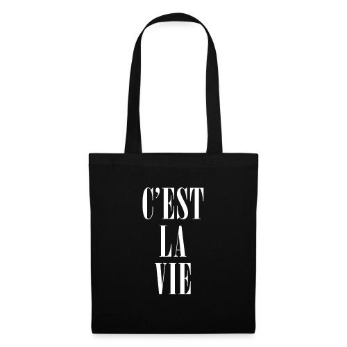 C'est la Vie – So ist das Leben - Stoffbeutel
