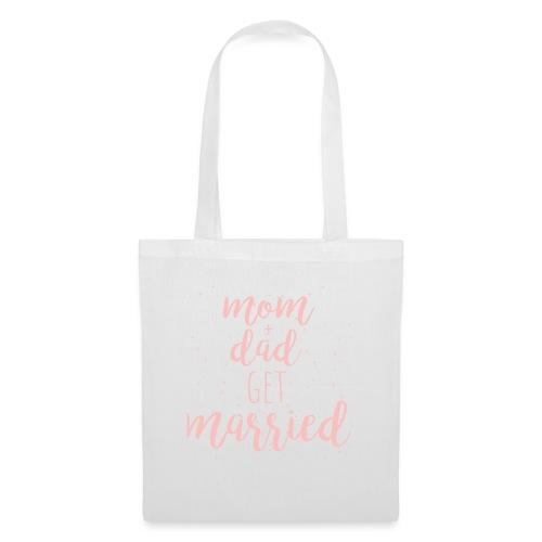 mom & dad get married - Stoffbeutel