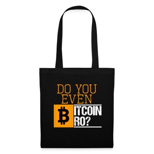 Do You Even Bitcoin Bro? - Stoffbeutel