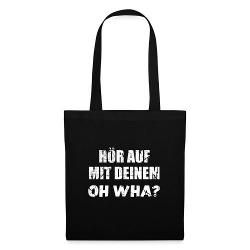 Or Wha? Lustiger Dialekt Norddeutschland Platt - Stoffbeutel