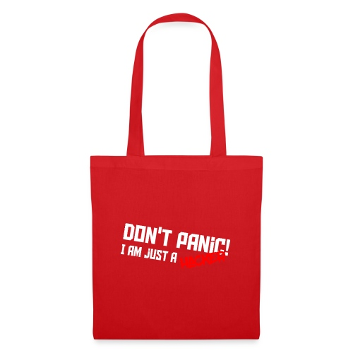 Don't panic! I'm just a hacker - Tote Bag
