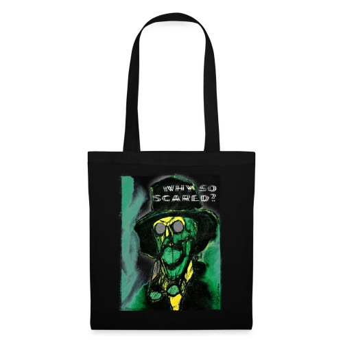 Why so scared? - Tote Bag