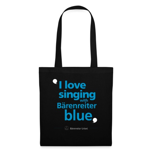 """I love singing with Bärenreiter blue"" - Stoffbeutel"