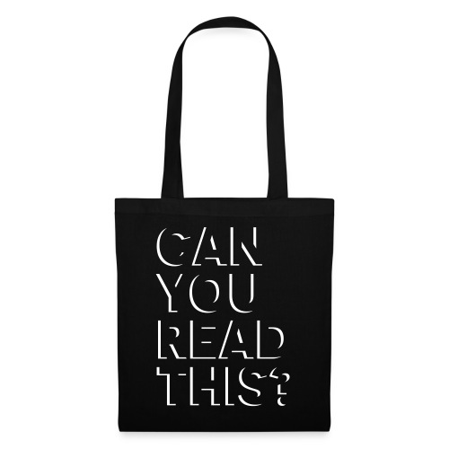 Can you read this? - Stoffbeutel