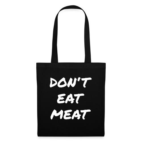 Dont Eat Meat - Stoffbeutel
