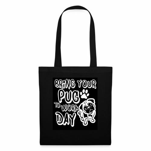 Bring your pug - Sac en tissu