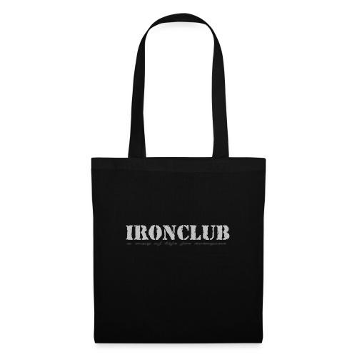 IRONCLUB - a way of life for everyone - Stoffveske
