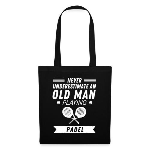 Underskatta Aldrig En Äldre Man Som Spelar Padel - Tygväska