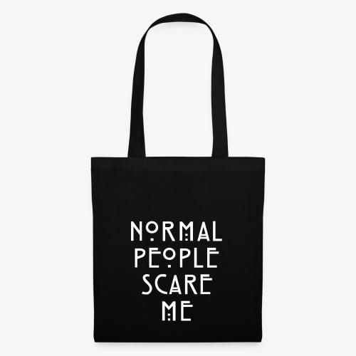 NORMAL PEOPLE SCARE ME - Sac en tissu