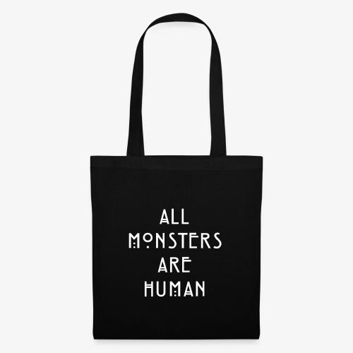All Monsters Are Human - Sac en tissu