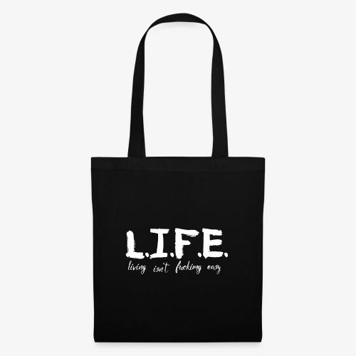 Life isn´t f*ing easy - Stoffbeutel
