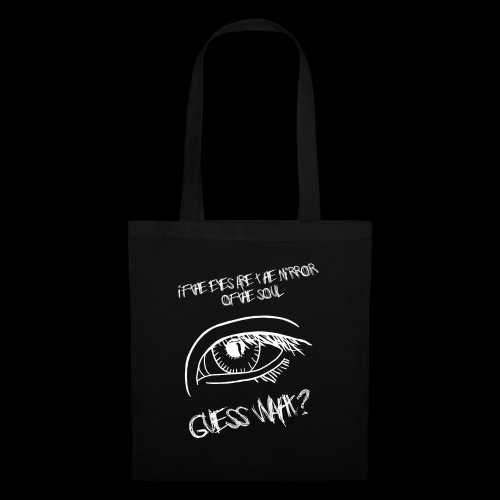If eyes are the mirror of the soul - Tote Bag