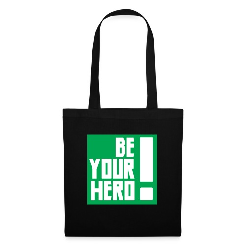 Be Your Hero ! - Tote Bag