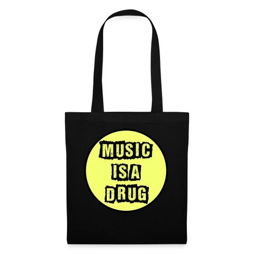 Music is a drug - Stoffbeutel