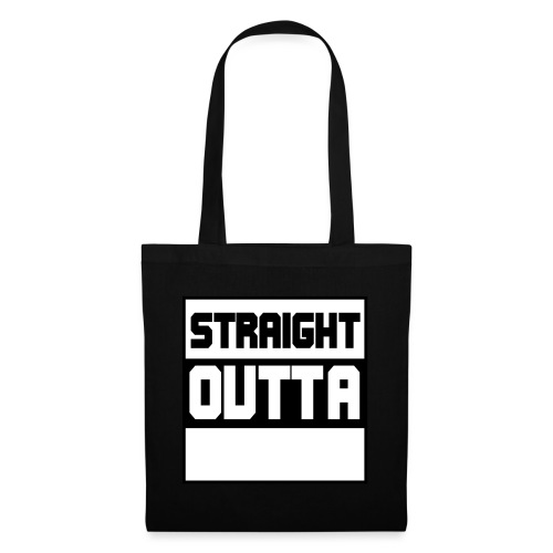 lav selv dit eget STRAIGHT OUTTA STATEMENT - Mulepose