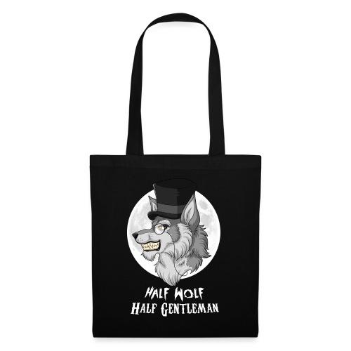 Half Wolf Half Gentleman - Torba materiałowa