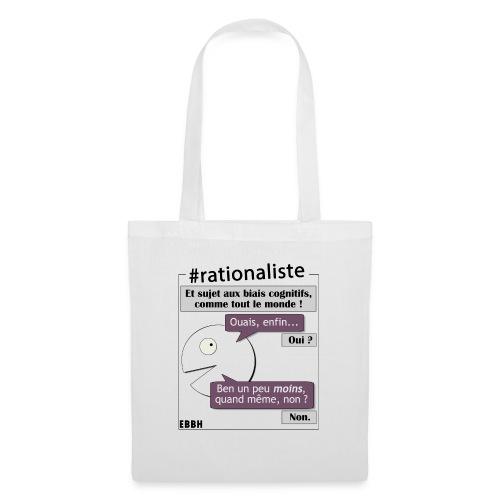 Rationalisme et biais cognitifs - Tote Bag