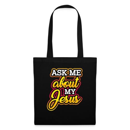 Frag mich über Jesus Christliche Tshirt Sprüche - Stoffbeutel